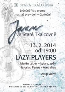 Jazz ve Staré Tkalcovně: Lazy Players